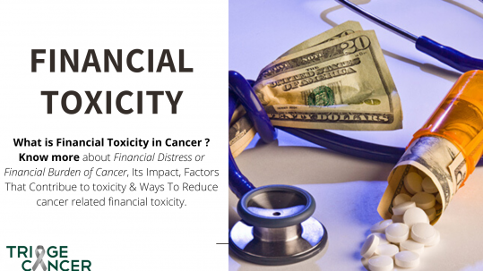 financial toxicity in cancer patients - cancer treatment toxicity or financial burden